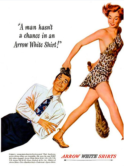 Arrow White Shirts Man Hasnt A Chance 1949 | Sex Appeal Vintage Ads and Covers 1891-1970