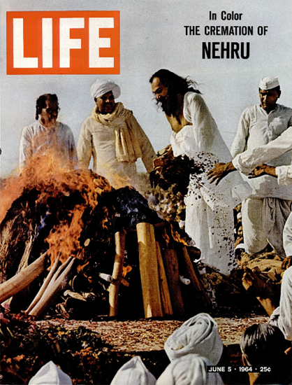 Jawaharlal Nehru Cremation in Color 5 Jun 1964 Copyright Life Magazine | Life Magazine Color Photo Covers 1937-1970