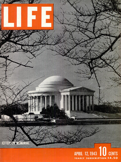 Jefferson Memorial 12 Apr 1943 Copyright Life Magazine | Life Magazine BW Photo Covers 1936-1970