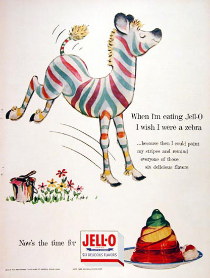 Jell-O 1955 I Wish I Were A Zebra | Vintage Ad and Cover Art 1891-1970