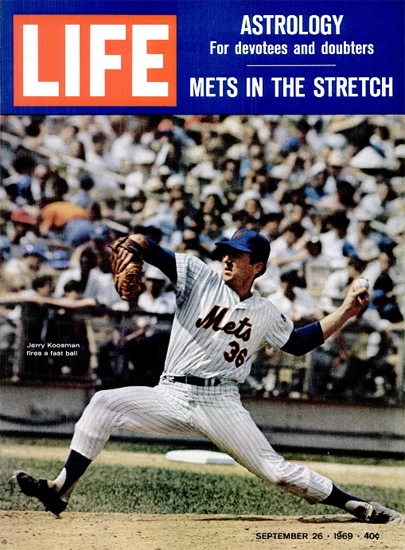 Jerry Koosman Miracle Mets Team 26 Sep 1969 Copyright Life Magazine | Life Magazine Color Photo Covers 1937-1970