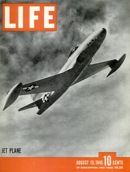 Jet Plane 13 Aug 1945 Copyright Life Magazine | Life Magazine BW Photo Covers 1936-1970