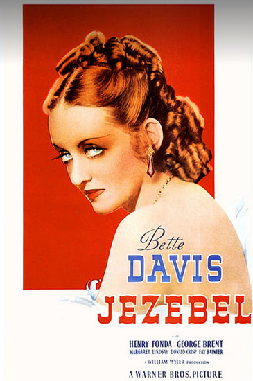 Jezebel Bette Davis Henry Fonda Movie 1938 | Sex Appeal Vintage Ads and Covers 1891-1970