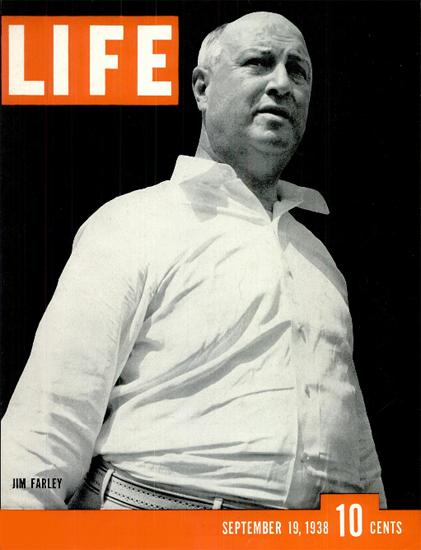 Jim Farley 19 Sep 1938 Copyright Life Magazine | Life Magazine BW Photo Covers 1936-1970