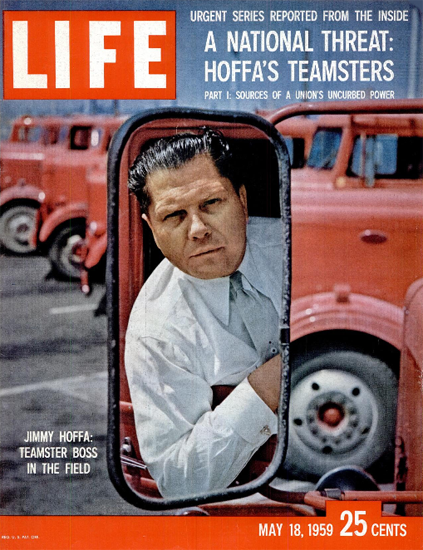 Jimmy Hoffa Teamster Boss in Field 18 May 1959 Copyright Life Magazine   Life Magazine Color Photo Covers 1937-1970