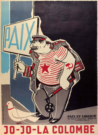 Jo-JoLa Colombe France Watch Out The USSR | Vintage War Propaganda Posters 1891-1970