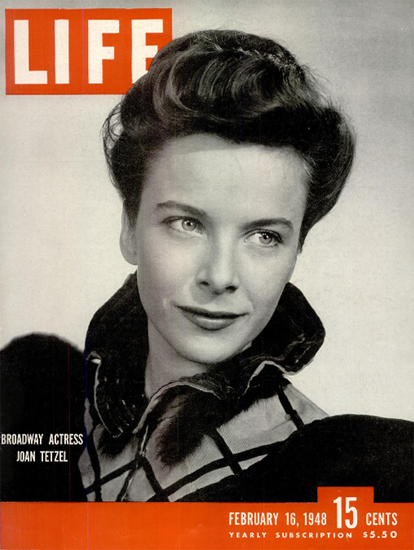 Joan Tetzel on Broadway 16 Feb 1948 Copyright Life Magazine | Life Magazine BW Photo Covers 1936-1970