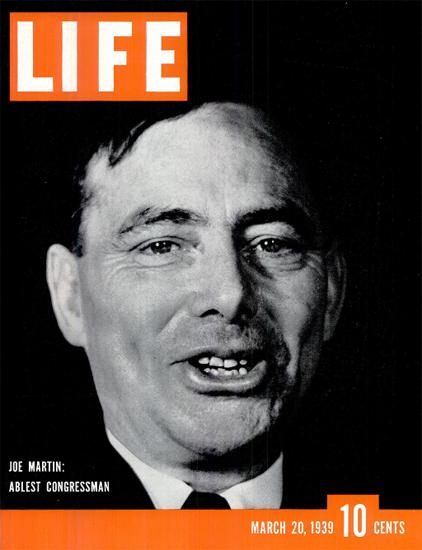 Joe Martin Ablest Congressman 20 Mar 1939 Copyright Life Magazine   Life Magazine BW Photo Covers 1936-1970