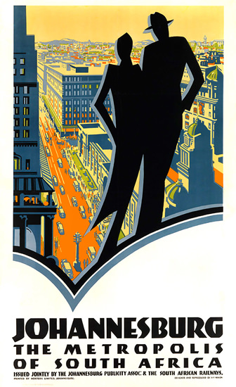 Johannesburg The Metropolis Of South Africa | Vintage Travel Posters 1891-1970