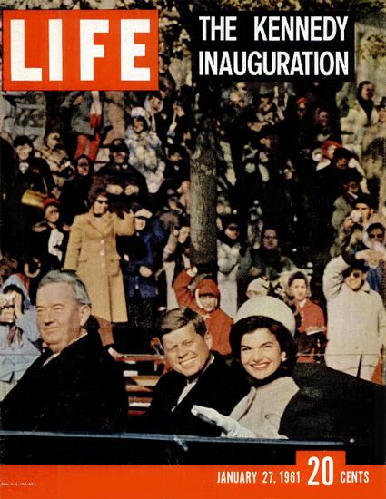 John F Kennedy Inauguration 27 Jan 1961 Copyright Life Magazine   Life Magazine Color Photo Covers 1937-1970