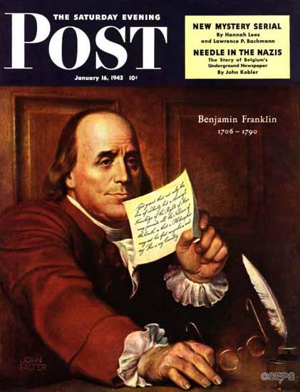John Falter Saturday Evening Post Benjamin Franklin 1943_01_16 | The Saturday Evening Post Graphic Art Covers 1931-1969