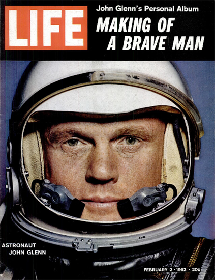 John Glenn marked to great Things 2 Feb 1962 Copyright Life Magazine | Life Magazine Color Photo Covers 1937-1970