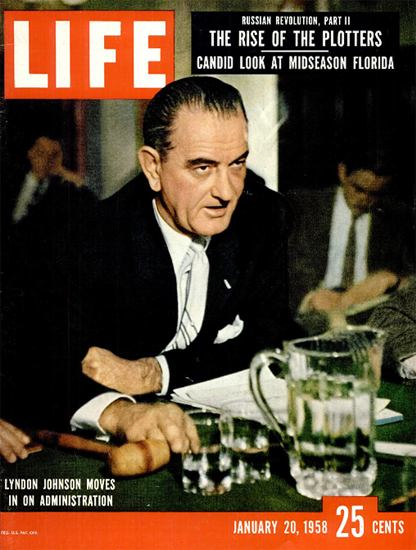 Johnson oves in on Administration 20 Jan 1958 Copyright Life Magazine   Life Magazine Color Photo Covers 1937-1970