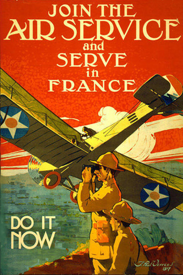 Join The Air Service And Serve In France Now | Vintage War Propaganda Posters 1891-1970