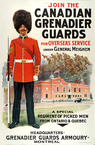 Join The Canadian Grenadier Guards | Vintage War Propaganda Posters 1891-1970