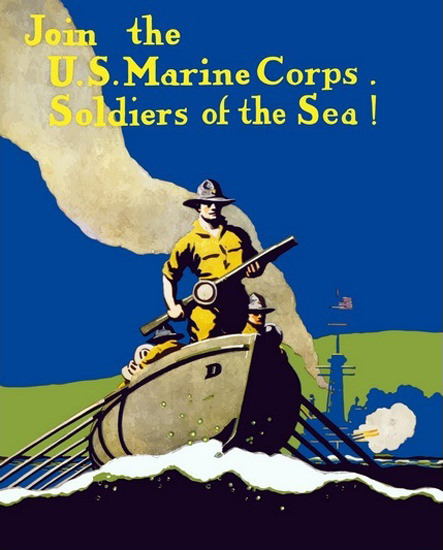 Join The US Marine Corps Soldiers Of The Sea | Vintage War Propaganda Posters 1891-1970