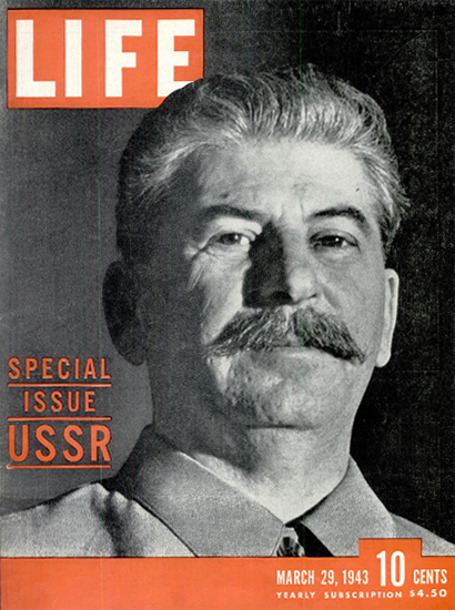 Joseph Stalin USSR Special Issue 29 Mar 1943 Copyright Life Magazine | Life Magazine BW Photo Covers 1936-1970