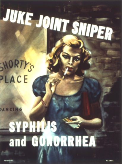 Juke Joint Sniper Syphilis And Gonorrhea | Vintage War Propaganda Posters 1891-1970