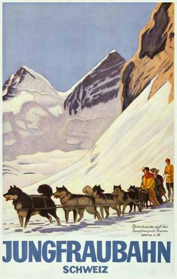 Jungfraubahn Polarhunde Jungfraujoch Switzerland 1925   Vintage Travel Posters 1891-1970