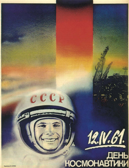 Juri Gagarin Cosmonaut 16 April 1961 USSR B | Vintage War Propaganda Posters 1891-1970
