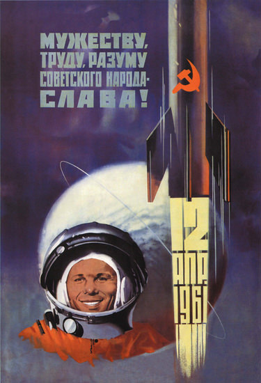 Juri Gagarin Space Flight 12 April 1961 USSR | Vintage War Propaganda Posters 1891-1970