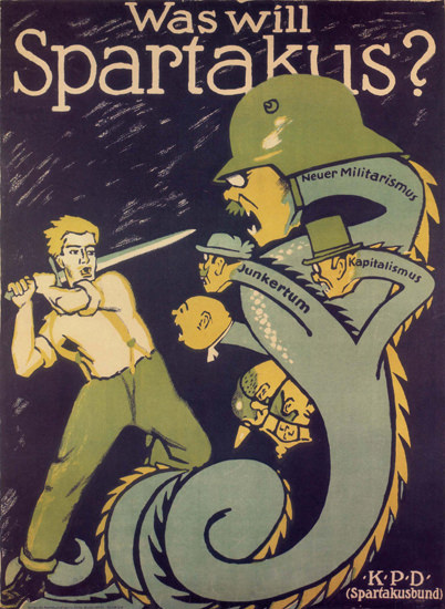 KPD Spartakus Was Will Spartakus Bund Germany | Vintage War Propaganda Posters 1891-1970