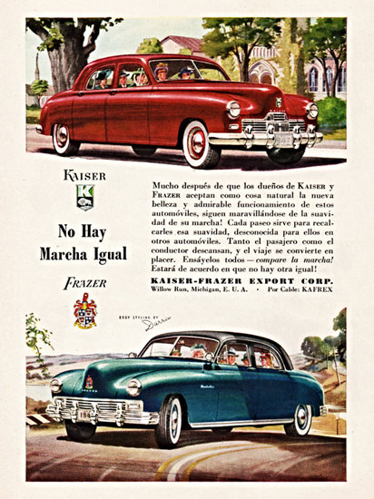 Kaiser Frazer 1947 No Hay Marcha Igual | Vintage Cars 1891-1970