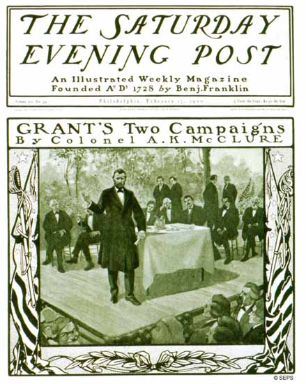 Karl Kleinschmidt Saturday Evening Post Grants 2 Campaigns 1900_02_17 | The Saturday Evening Post Graphic Art Covers 1892-1930