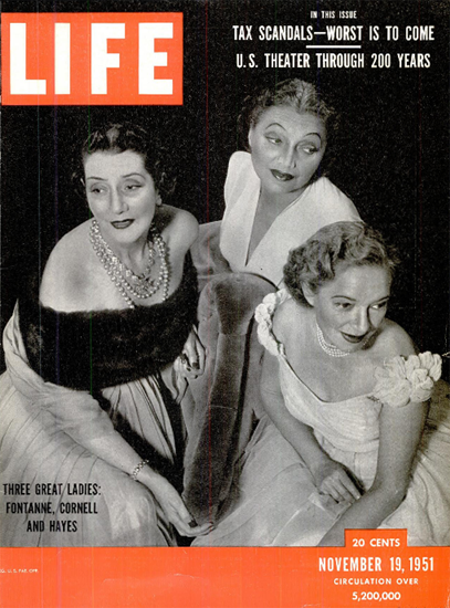 Kat Cornell Lyn Fontanne Hel Hayes 19 Nov 1951 Copyright Life Magazine | Life Magazine BW Photo Covers 1936-1970