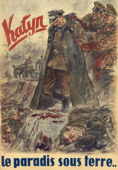 Katyn Le Pardis Sous Terre Germany Deutschland   Vintage War Propaganda Posters 1891-1970