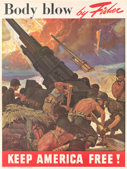 Keep America Free Fisher Body Blow By Fisher | Vintage War Propaganda Posters 1891-1970