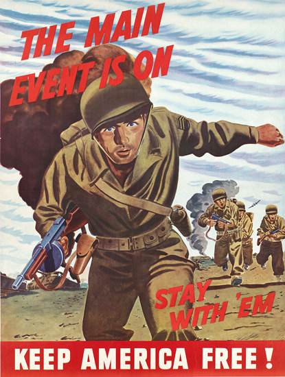 Keep America Free Main Event On Stay With Em | Vintage War Propaganda Posters 1891-1970