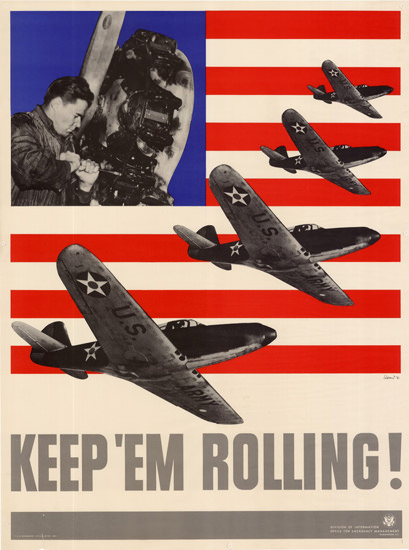 Keep Em Rolling US Flag Air Force Planes | Vintage War Propaganda Posters 1891-1970