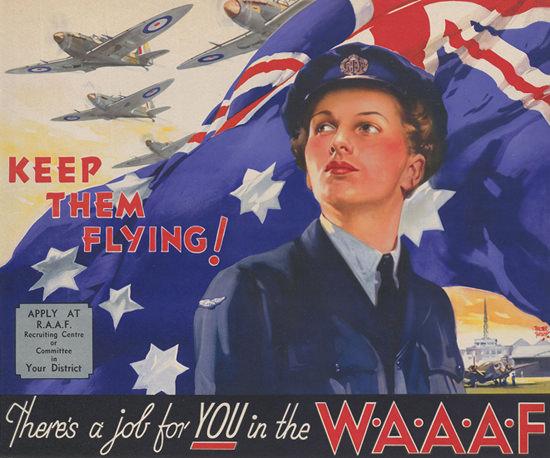 Keep Them Flying Theres A Job For You WAAAF | Vintage War Propaganda Posters 1891-1970