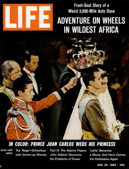King Juan Carlo Sophia of Greece 25 May 1962 Copyright Life Magazine | Life Magazine Color Photo Covers 1937-1970