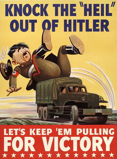 Knock The Heil Out Of Hitler Lets Keep Em Pulling   Vintage War Propaganda Posters 1891-1970