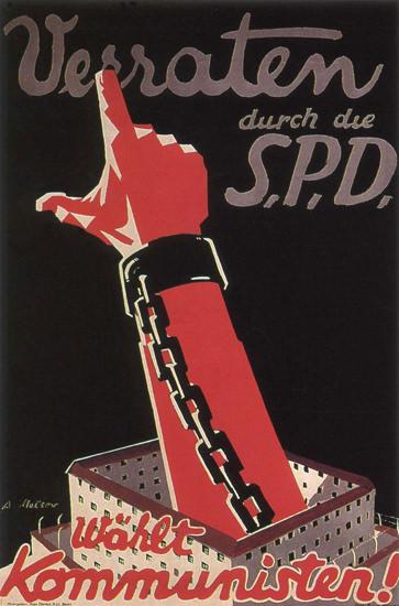 Kommunisten Verraten Durch Die SPD Vote | Vintage War Propaganda Posters 1891-1970