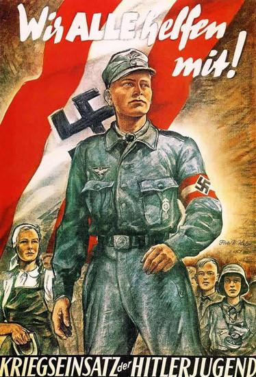 Kriegseinsatz Der Hitlerjugend 1944 | Vintage War Propaganda Posters 1891-1970
