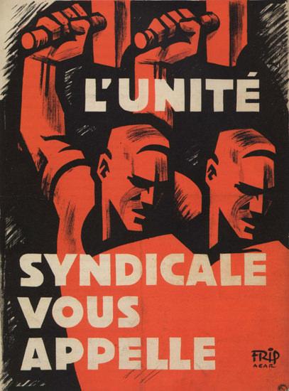 L Unite Syndicale Vous Appelle France | Vintage War Propaganda Posters 1891-1970