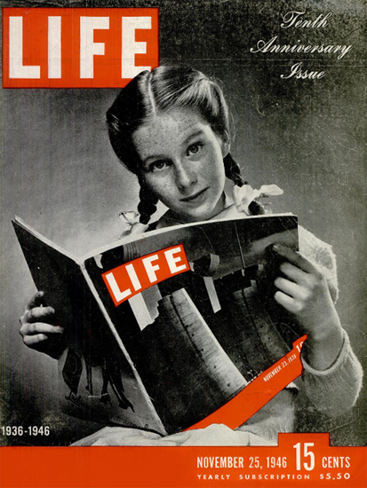 LIFE is 20 Years old Special Issue 25 Nov 1946 Copyright Life Magazine | Life Magazine BW Photo Covers 1936-1970