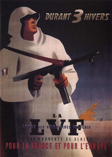 LVF Legion Des Volontiers Francais Foreign Legion | Vintage War Propaganda Posters 1891-1970