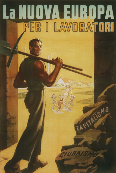 La Nuova Europa Per I Lavoratori Italy Italia | Vintage War Propaganda Posters 1891-1970