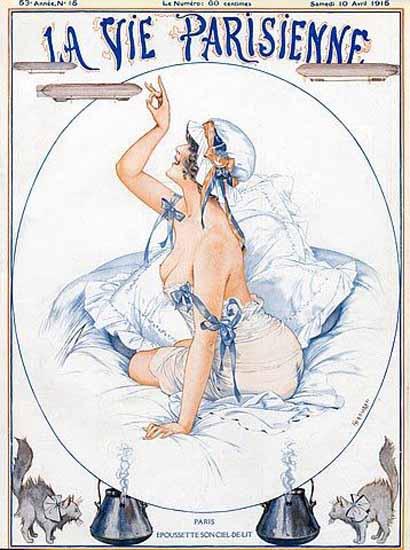 La Vie Parisienne 1915 Paris Epoussette Son Ciel De Lit Cheri Herouard   La Vie Parisienne Erotic Magazine Covers 1910-1939