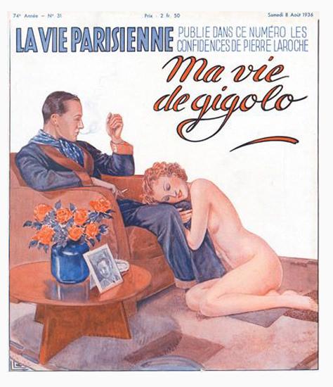 La Vie Parisienne 1936 Ma Vie De Gigolo Georges Leonnec Sex Appeal | Sex Appeal Vintage Ads and Covers 1891-1970