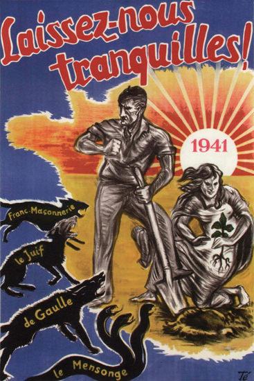 Laissez-Nous Tranquilles France 1941 Leave   Vintage War Propaganda Posters 1891-1970