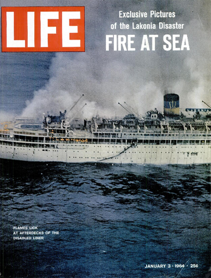 Lakonia caught Fire and sank Madeira 3 Jan 1964 Copyright Life Magazine | Life Magazine Color Photo Covers 1937-1970