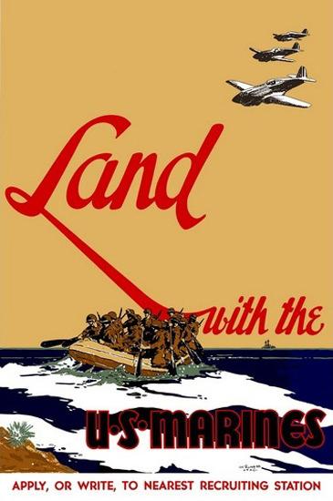 Land With US Marines Recruiting Disembarcation | Vintage War Propaganda Posters 1891-1970