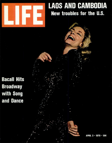Lauren Bacall Applause on Broadway 3 Apr 1970 Copyright Life Magazine   Life Magazine Color Photo Covers 1937-1970