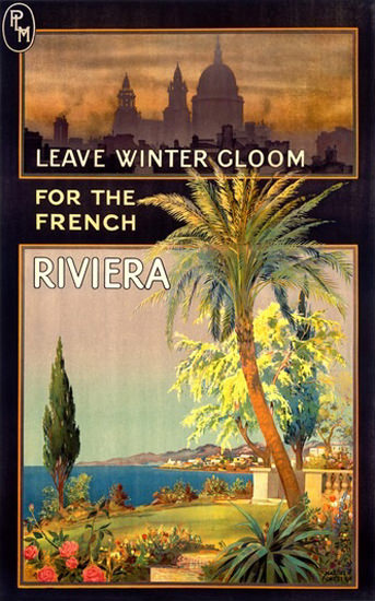 Leave Winter Gloom For Frenche Riviera | Vintage Travel Posters 1891-1970