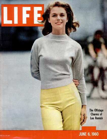 Lee Remick Offstage Charms 6 Jun 1960 Copyright Life Magazine | Life Magazine Color Photo Covers 1937-1970